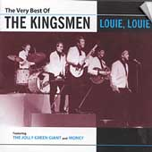 The Kingsmen (Rock): The Very Best of the Kingsmen
