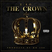 Z-Ro: The  Crown [PA] *