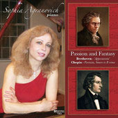 Passion and Fantasy - Beethoven: Piano Sonata No. 23; Chopin: Fantaisie, Op. 49; Sonata No. 3 / Sophia Agranovich