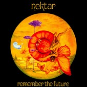 Nektar: Remember the Future