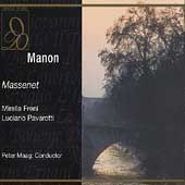 Massenet: Manon / Maag, Freni, Pavarotti, et al