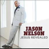 Jason Nelson: Jesus Revealed *