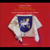 Guillaume Dufay: The Masses for 1453 - Missa Sela Face ay pale; Missa L'Homme arme / Cantica Symphonia, Maletto