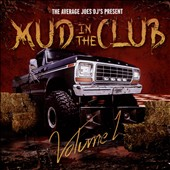 Various Artists: Mud in the Club, Vol. 1