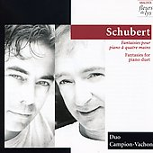 Schubert: Four Fantasies for Piano Duet / Duo Campion-Vachon