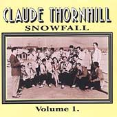 Claude Thornhill & His Orchestra: Snowfall [HEP]