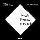 Through Darkness to the Light - music for male choir by Enjott Schneider (b.1950): The Fire of Innocence; Alessandro Cadario; Alejandro D. Consolacion II / Taipei Male Choir