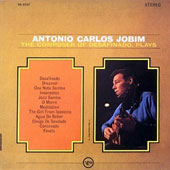 Antonio Carlos Jobim: The Composer of Desafinado, Plays [10/9]
