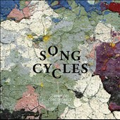 Song Cycles - Music & Poetry by Luis Andrei Cobo, Patrick Hardish, Dorrie Weiss, Toby Roberts, Geoffrey Chaucer, Zach Seely, Gene Pritsker, Emily Dickinson, David Gotay et al. / Elizabeth Cherry, Katie Cox, Charles Coleman, singers