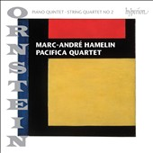 Leo Ornstein (1893-2002): Piano Quintet, Op. 92; String Quartet No. 2, Op. 99 / Marc-André Hamelin, piano; Pacifica Quartet