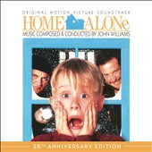 John Williams (Film Composer): Home Alone [25th Anniversary Edition]