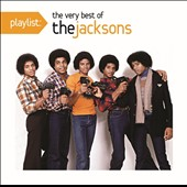 The Jacksons: Playlist: The Very Best of the Jacksons
