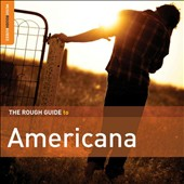 Various Artists: Rough Guide to Americana [Second Edition]