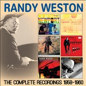 Randy Weston: The Complete Recordings: 1958-1960 [Slipcase] *