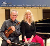 Mozart: Three Violin Sonatas; Variations on a French Song, Vol. 1 / Jacques Israelievitch, violin; Christina Petrowska Quilico, piano