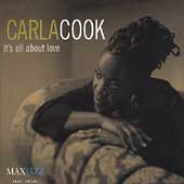 Carla Cook: It's All About Love