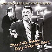 Jack Teagarden: Meet Me Where They Play the Blues [Good Time Jazz]