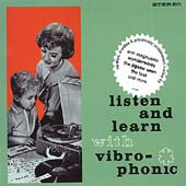 Various Artists: Listen and Learn With Vibro-Phonic