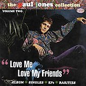 Paul Jones: The Paul Jones Collection Vol. 2: Love Me, Love My Friends