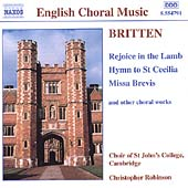 Britten: Rejoice in the Lamb / Choir of St. John's College