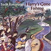 Leon Rosselson: Harry's Gone Fishing
