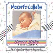 Sweet Baby Music Collection: Sweet Baby Collection: Mozart's Lullaby