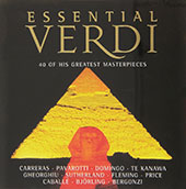 Essential Verdi - 40 of His Greatest Masterpieces