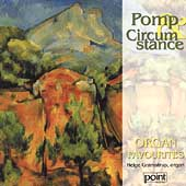Pomp and Circumstance - Organ Favorites / Helge Gramstrup