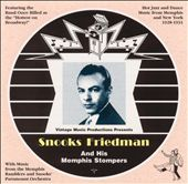 Snooks Friedman: Snooks Friedman & His Memphis Stompers *