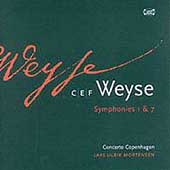 Weyse: Symphonies 1 and 7 / Mortensen, Concerto Copenhagen