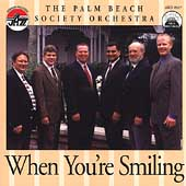Palm Beach Society Orchestra: When You're Smiling