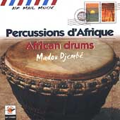 Madou Djembé: Air Mail Music: African Drums