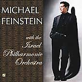 Michael Feinstein: Michael Feinstein With the Israel Philharmonic Orchestra