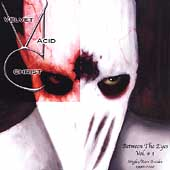 Velvet Acid Christ: Between the Eyes, Vol. 1