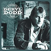Deryl Dodd: Stronger Proof