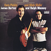 James Burton & Ralph Mooney: Corn Pickin' and Slick Slidin'