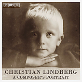 Christian Lindberg - A Composer's Portrait / Bezaly, et al