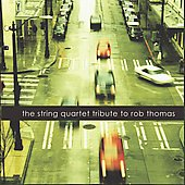 Vitamin String Quartet: The String Quartet Tribute to Rob Thomas