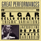Elgar: Cello Concerto, Enigma Variations / Du Pr&#233;, Barenboim