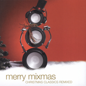 Various Artists: Merry Mixmas