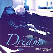 Jeremy Weinglass: Dreams; Solo Piano