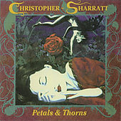 Christopher-Sharratt: Petals & Thorns