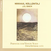 Partitas for Violin Solo - Kollontaj, Bach / Denisova