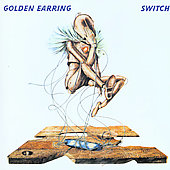 Golden Earring: Switch [Remaster]