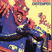 New Christs: Distemper