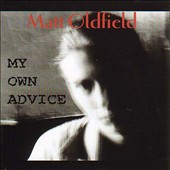 Matt Oldfield: My Own Advice