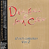 Daryl Hall & John Oates: 12 Inch Collection, Vol. 2