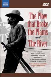 Virgil Thomson: The Plow that Broke the Plains; The River / The original Pare Lorentz films [DVD]