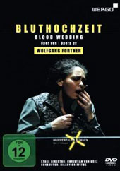 Wolfgang Fortner (1907-1987): Blood Wedding / Wuppertal Symphony, Griffiths [DVD]