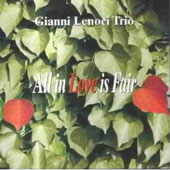 Gianni Lenoci Trio: All in Love Is Fair